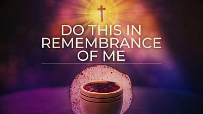 Communion Remembrance Still Vol2