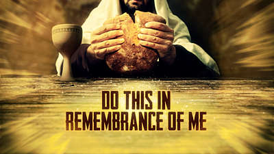 Communion Remembrance Still