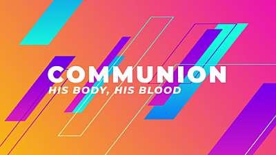 Dad Shapes Communion Still