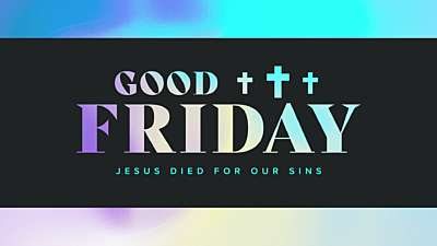 Easter Foil Good Friday Still