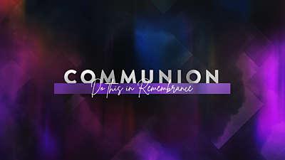 Easter Journey Communion Still