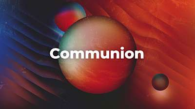 Elemental Communion Still