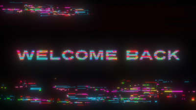 LED Glitch Welcome Back Still
