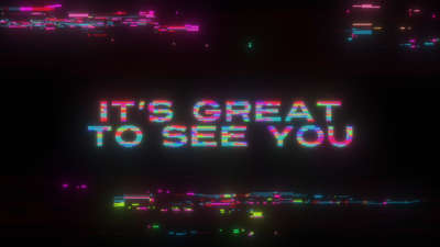 LED Glitch Welcome Great To See You Still