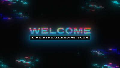 LED Glitch Welcome Live Stream Still