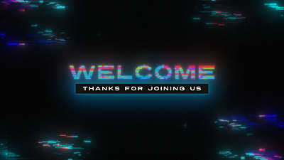 LED Glitch Welcome Still