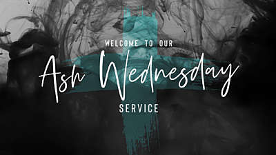 Lent Vol 2 Ash Wednesday Welcome