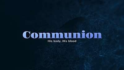 Newness Communion Still