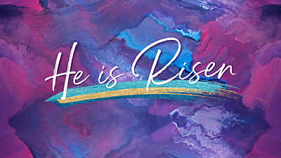 Painted He is Risen Still