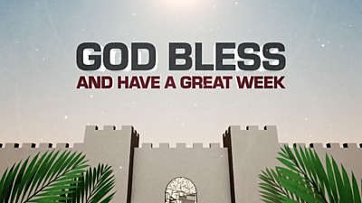 Palm Sunday Jerusalem God Bless