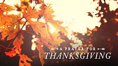 Thanksgiving Light Prayer Still