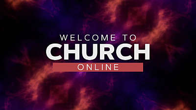 The Church Online Welcome Graphic