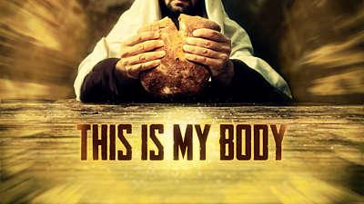 This Is My Body Still