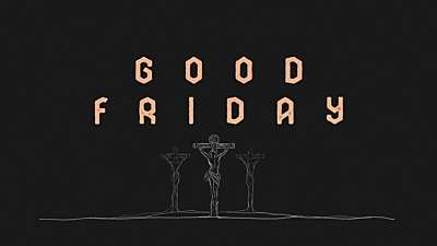 Were You There Good Friday Still