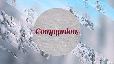 Winter Journey Communion Still